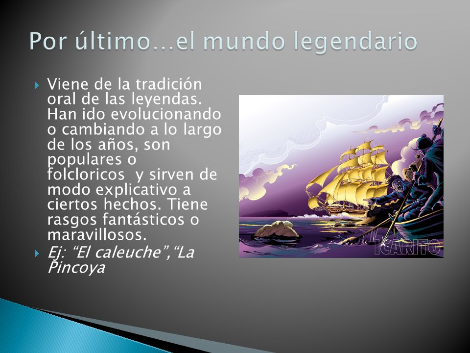 Por último…el mundo legendario