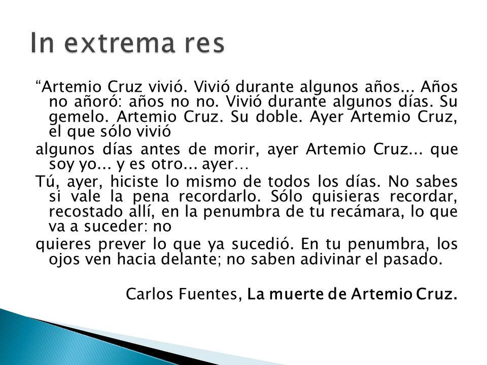 In extrema res
