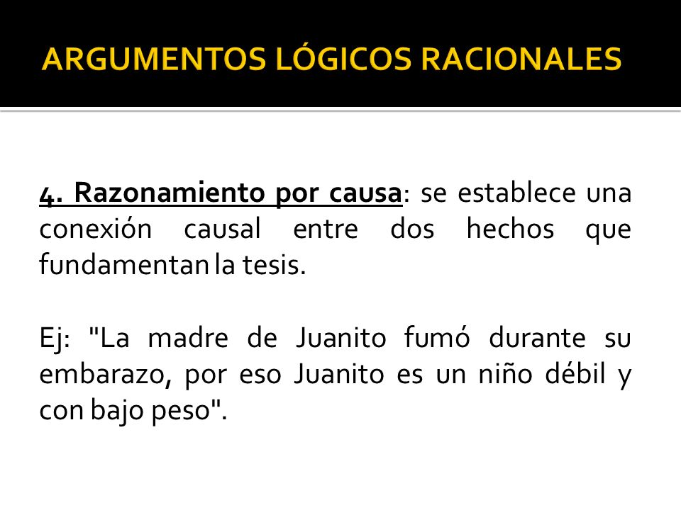 ARGUMENTOS LÓGICOS RACIONALES