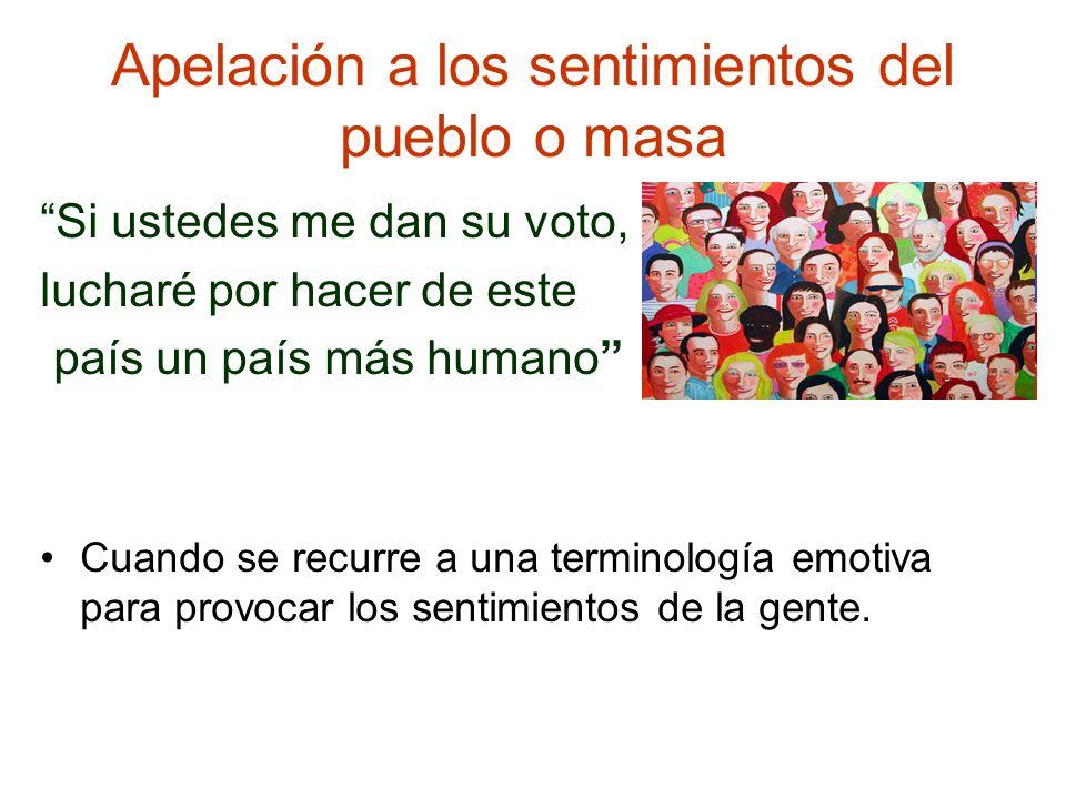 Apelación a los sentimientos del pueblo o masa