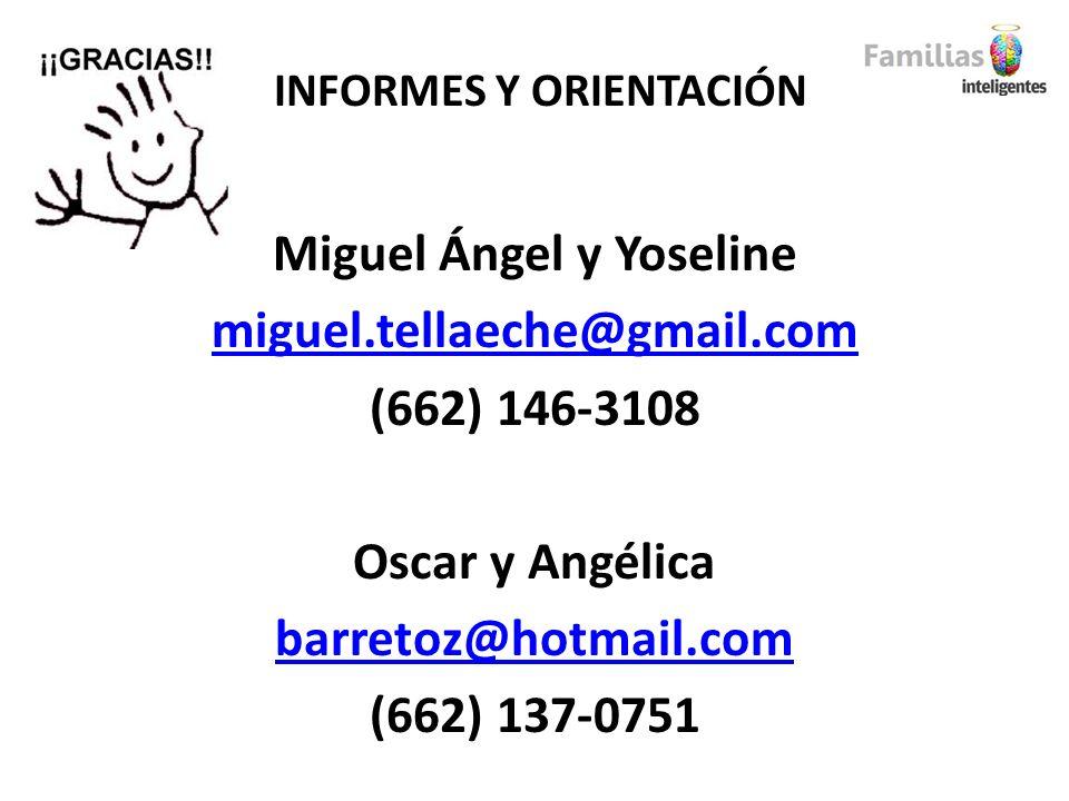INFORMES Y ORIENTACIÓN Miguel Ángel y Yoseline