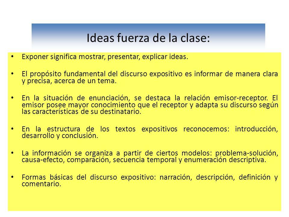 Ideas fuerza de la clase: