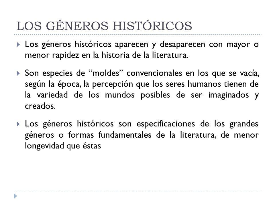LOS GÉNEROS HISTÓRICOS