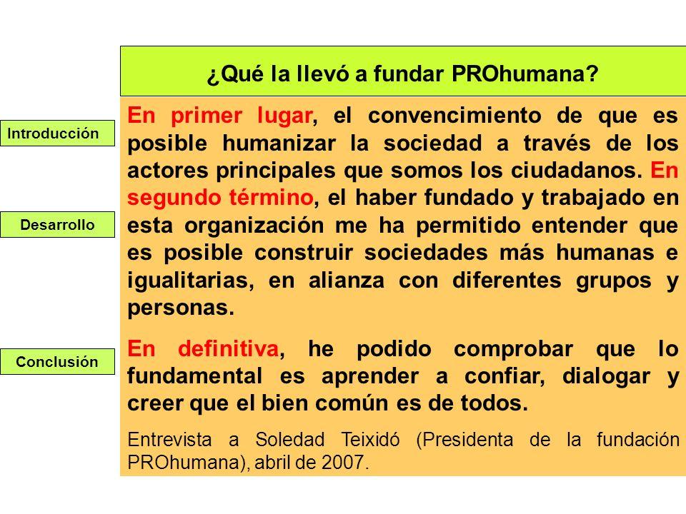 ¿Qué la llevó a fundar PROhumana