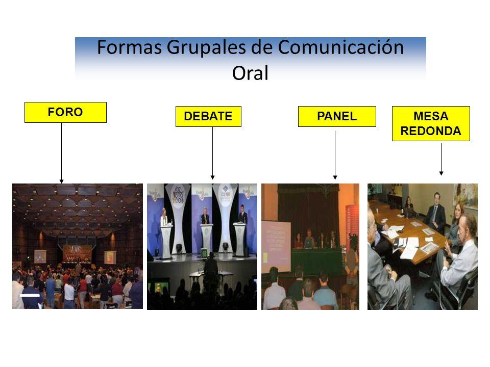 Formas Grupales de Comunicación Oral