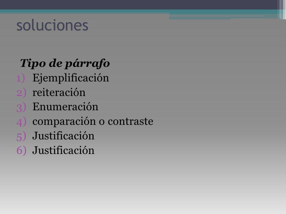 soluciones Tipo de párrafo Ejemplificación reiteración Enumeración