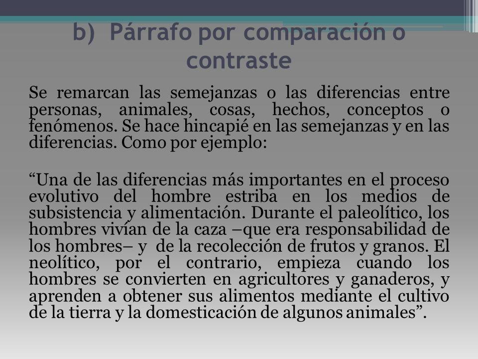 b) Párrafo por comparación o contraste