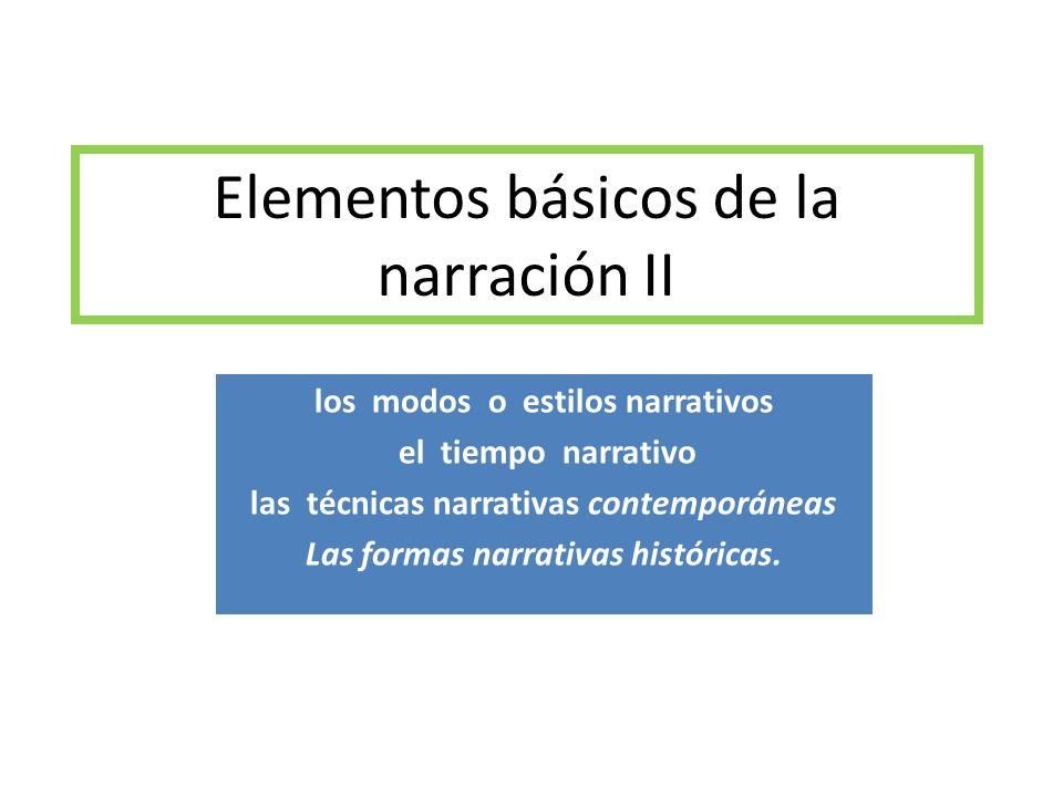 Elementos básicos de la narración II