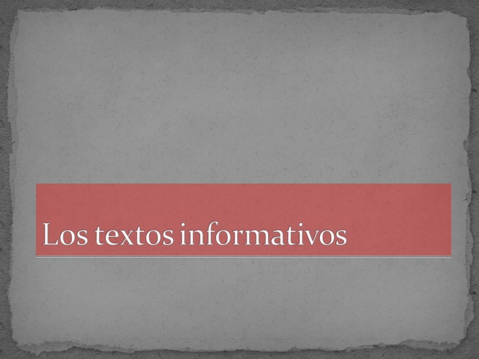 Los textos informativos