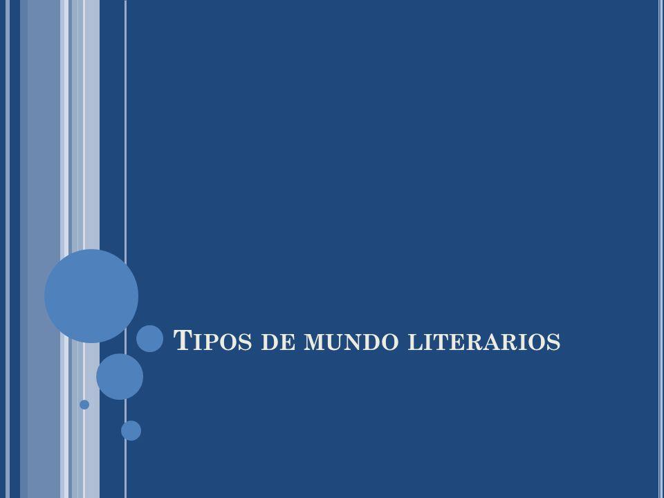 Tipos de mundo literarios