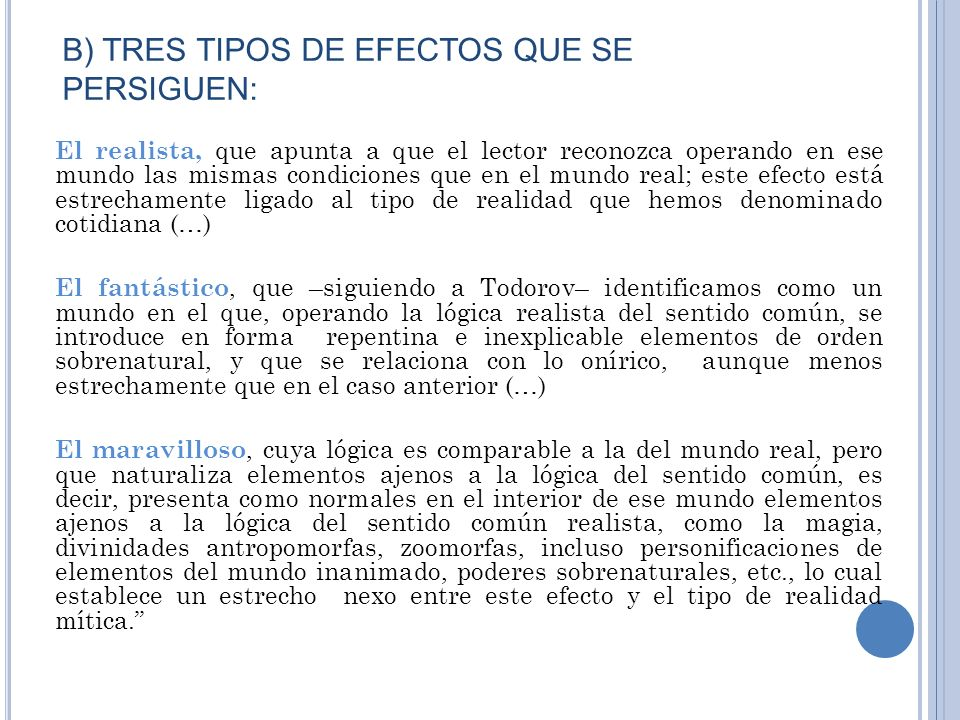 B) TRES TIPOS DE EFECTOS QUE SE PERSIGUEN: