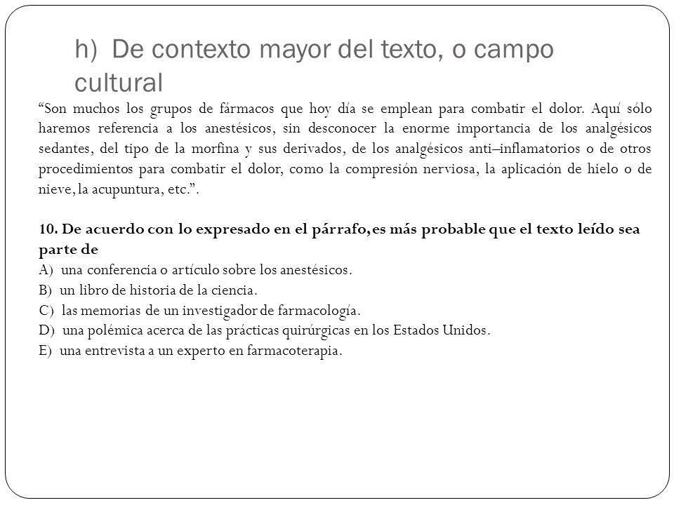 h) De contexto mayor del texto, o campo cultural