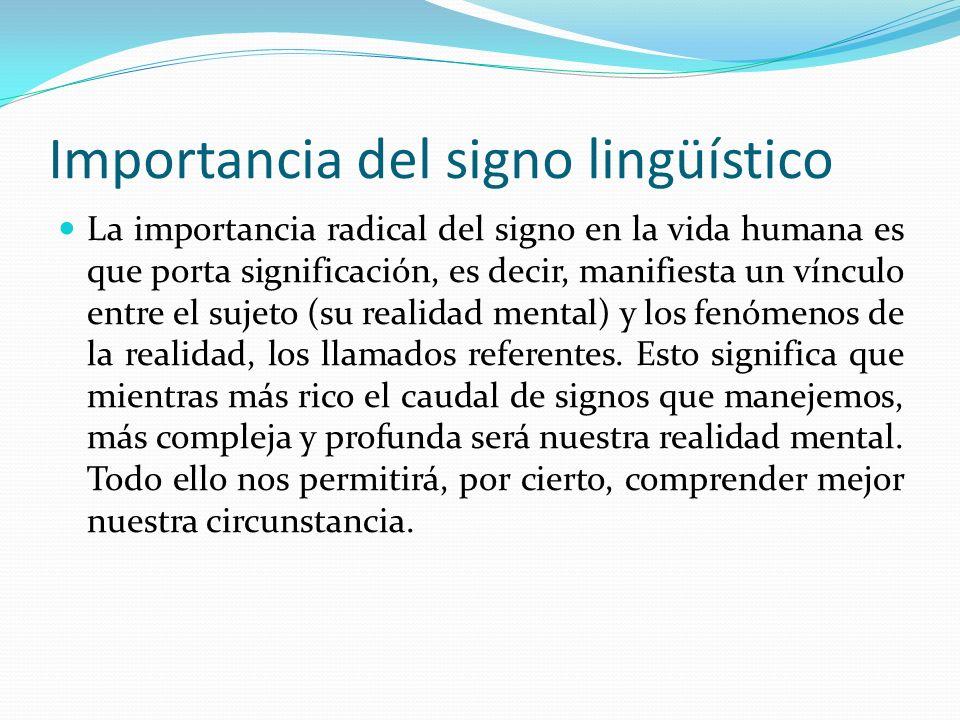Importancia del signo lingüístico
