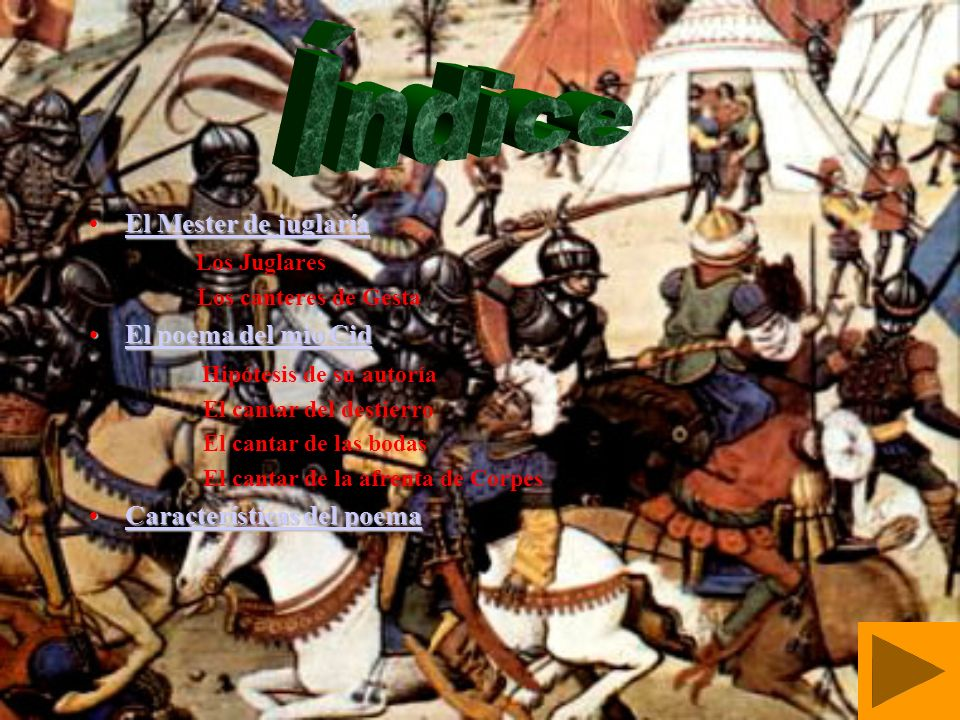 Índice El Mester de juglaría Los Juglares El poema del mio Cid