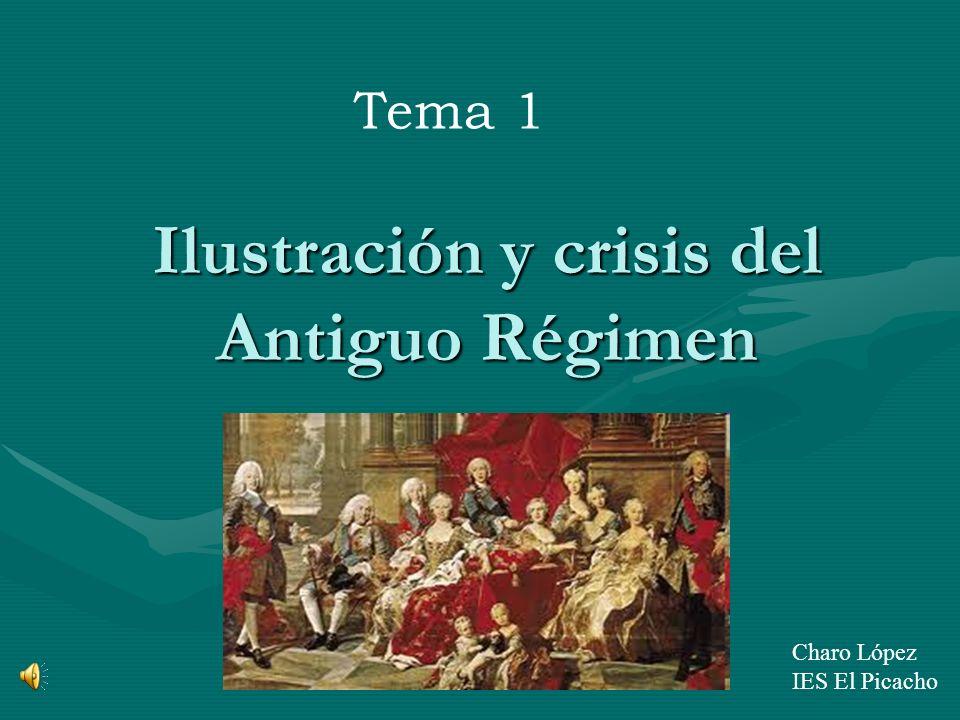 Ilustración y crisis del Antiguo Régimen