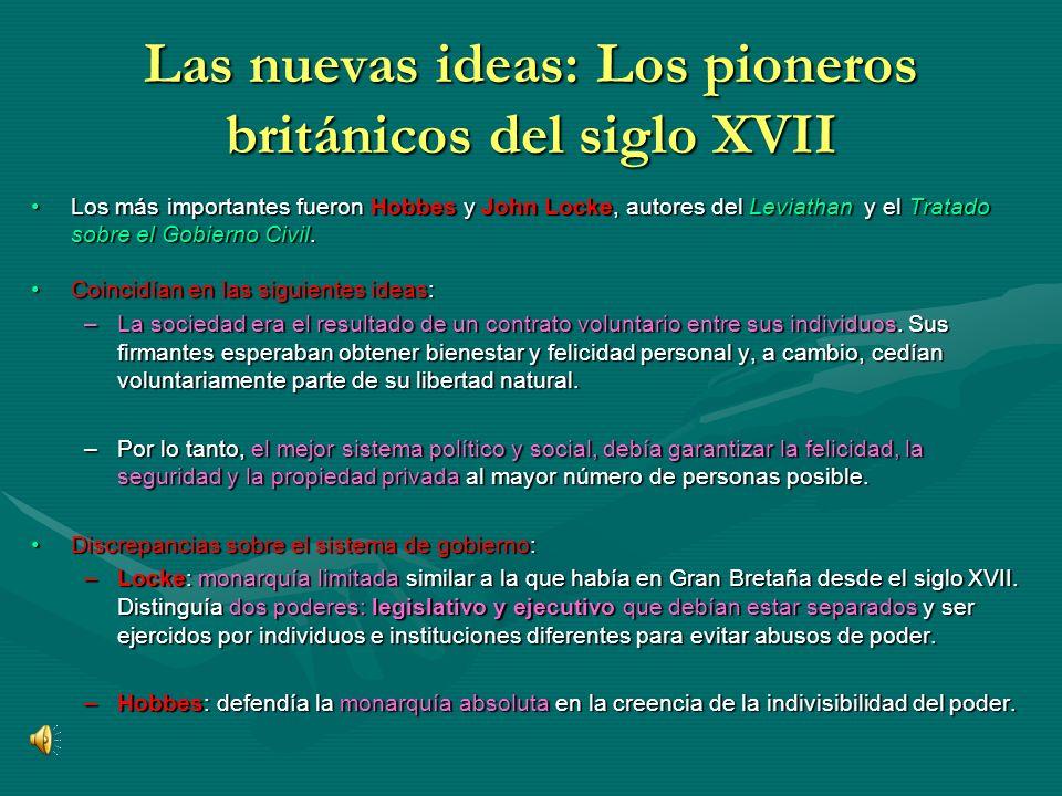 Las nuevas ideas: Los pioneros británicos del siglo XVII