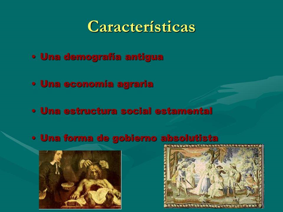 Características Una demografía antigua Una economía agraria