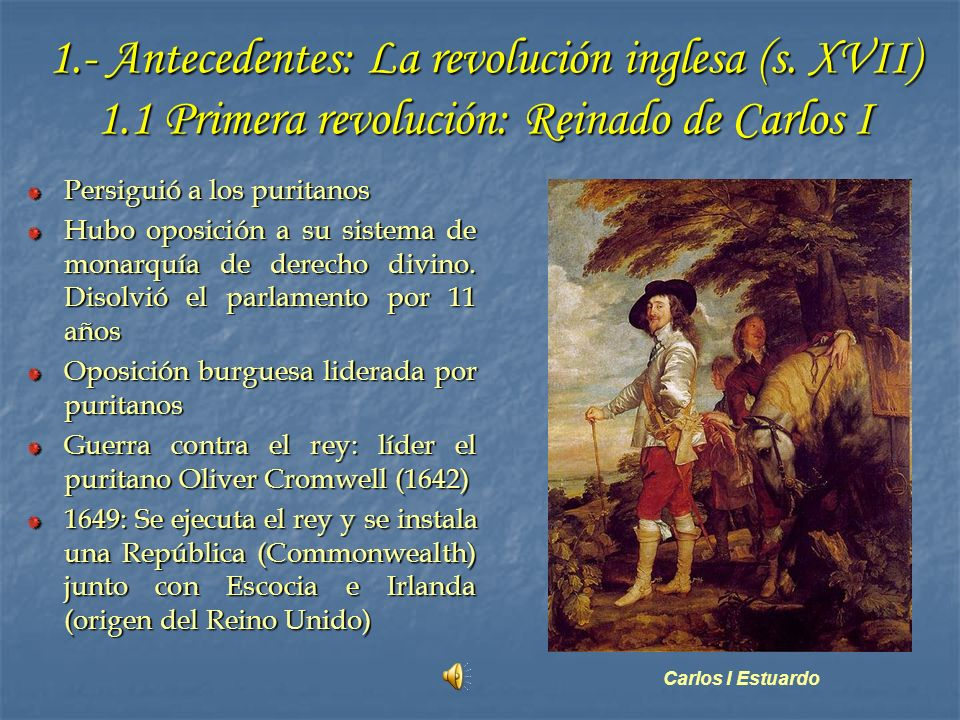1. - Antecedentes: La revolución inglesa (s. XVII) 1