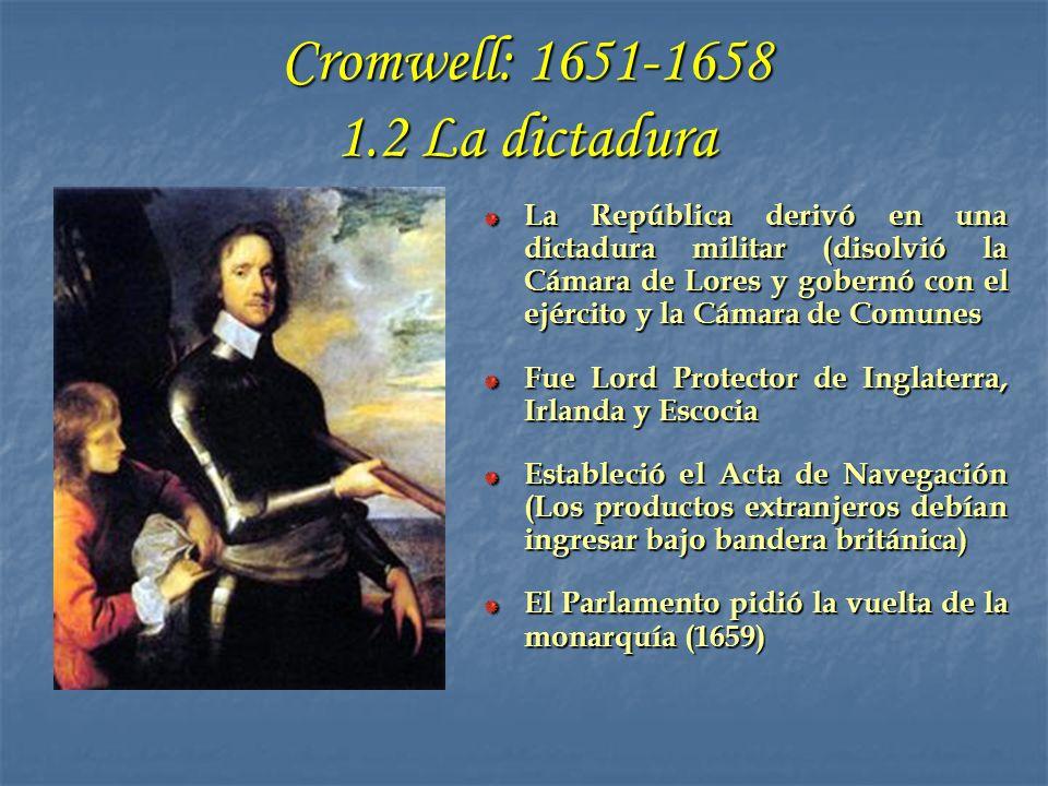 Cromwell: 1651-1658 1.2 La dictadura