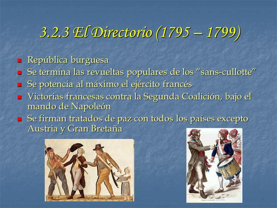 3.2.3 El Directorio (1795 – 1799) República burguesa