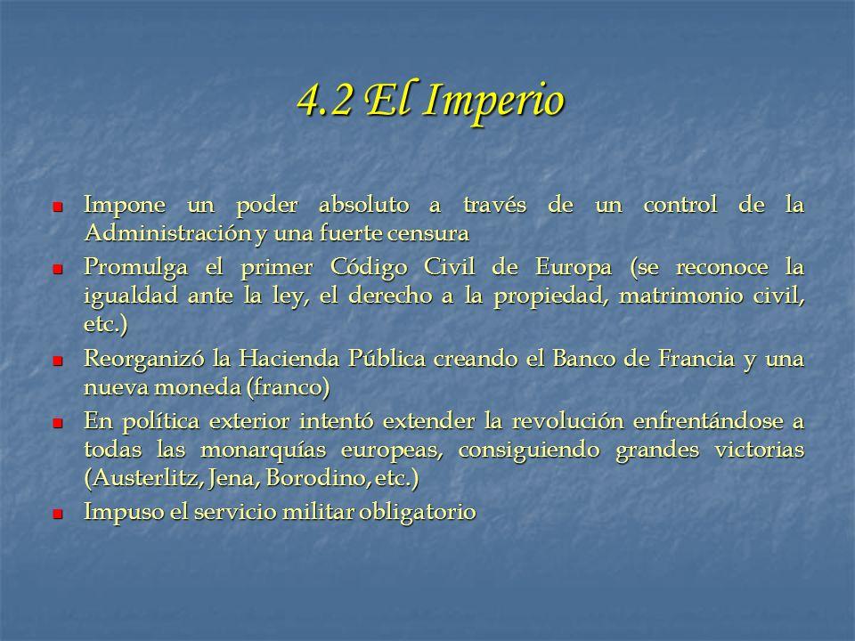 4.2 El Imperio Impone un poder absoluto a través de un control de la Administración y una fuerte censura.