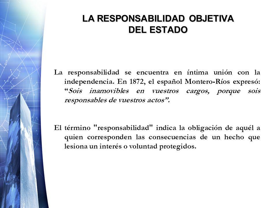 LA RESPONSABILIDAD OBJETIVA DEL ESTADO