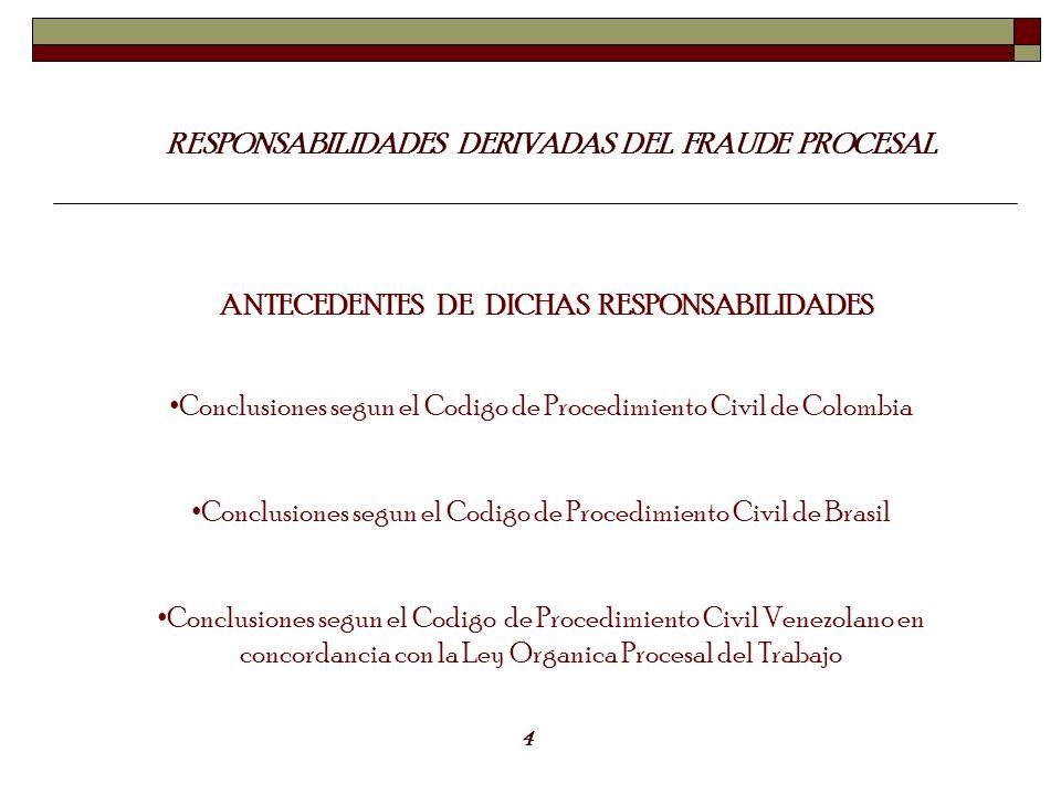 RESPONSABILIDADES DERIVADAS DEL FRAUDE PROCESAL