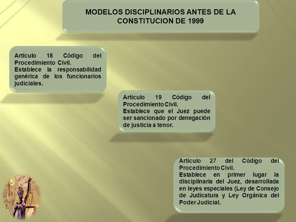 MODELOS DISCIPLINARIOS ANTES DE LA CONSTITUCION DE 1999