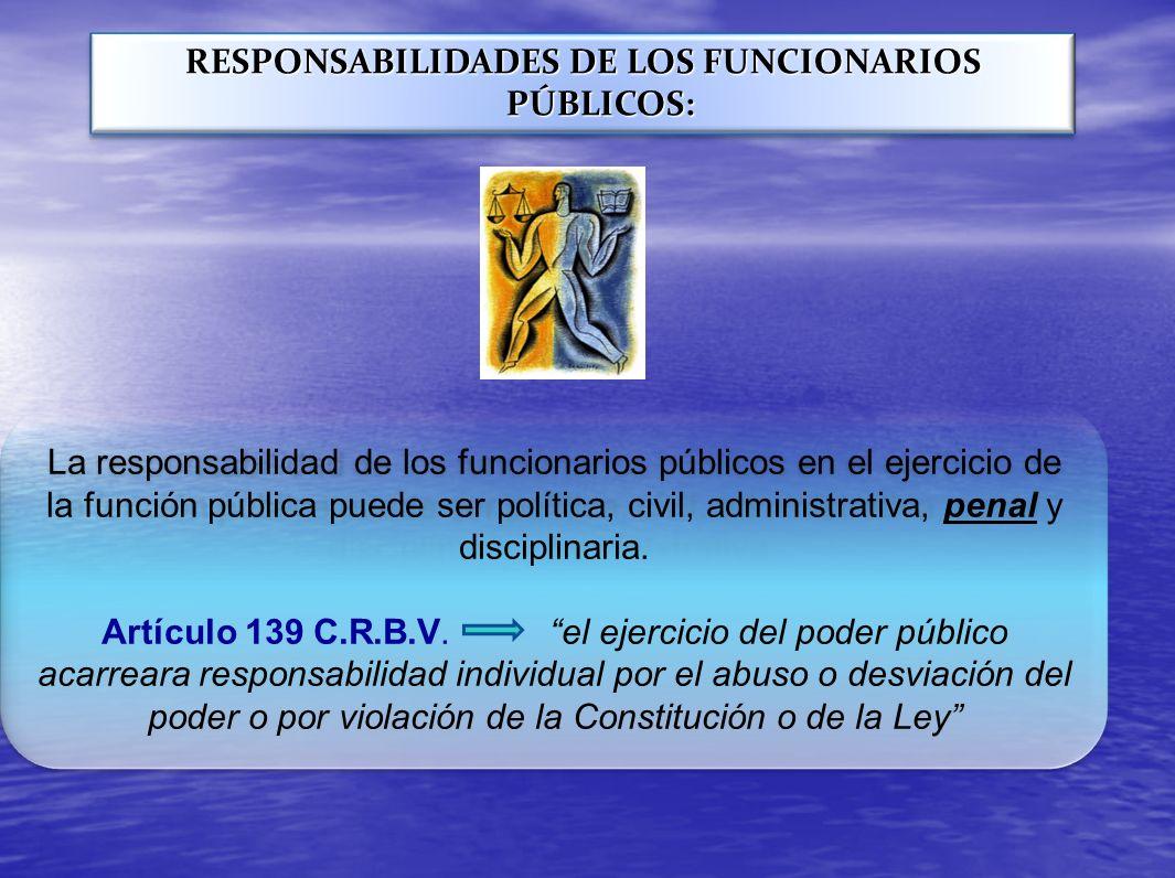 RESPONSABILIDADES DE LOS FUNCIONARIOS PÚBLICOS: