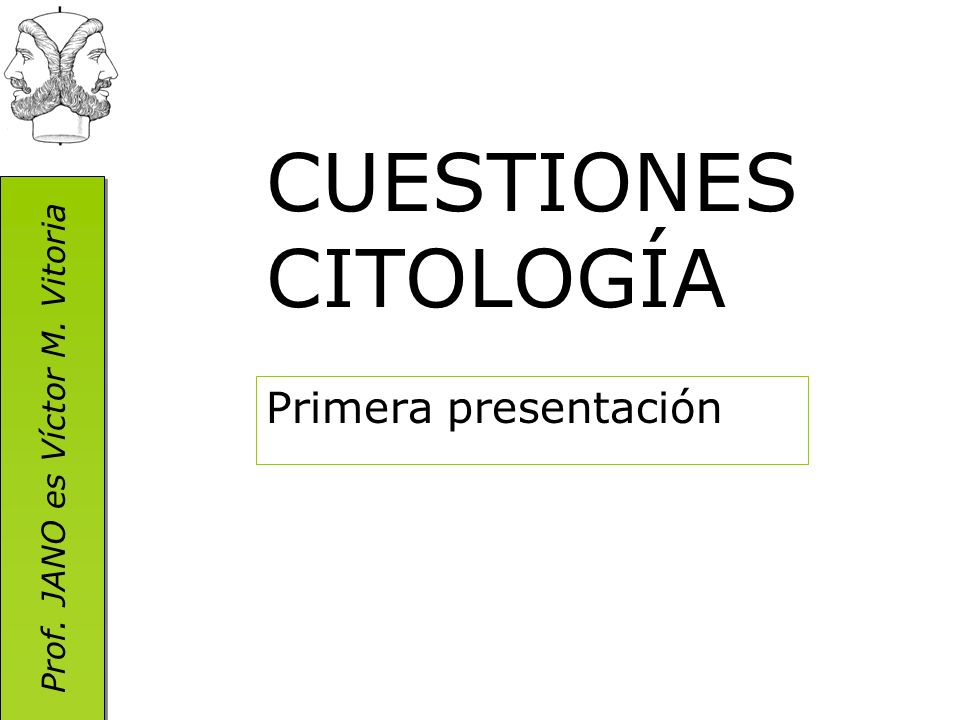 CUESTIONES CITOLOGÍA Primera presentación