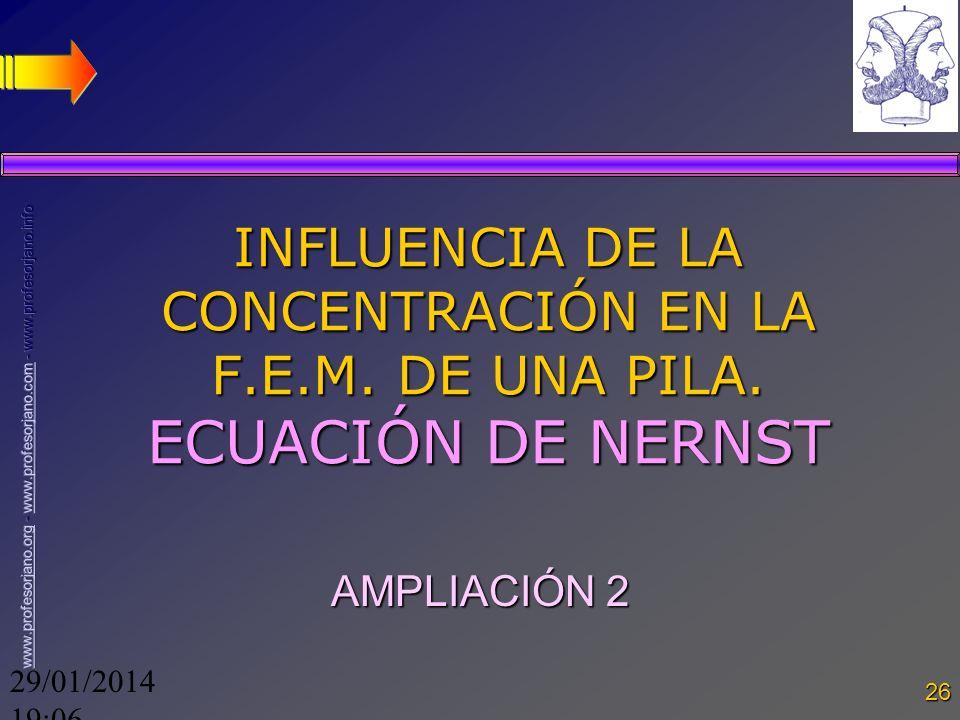 INFLUENCIA DE LA CONCENTRACIÓN EN LA F. E. M. DE UNA PILA