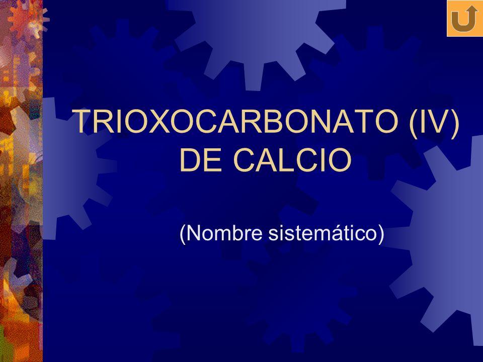 TRIOXOCARBONATO (IV) DE CALCIO