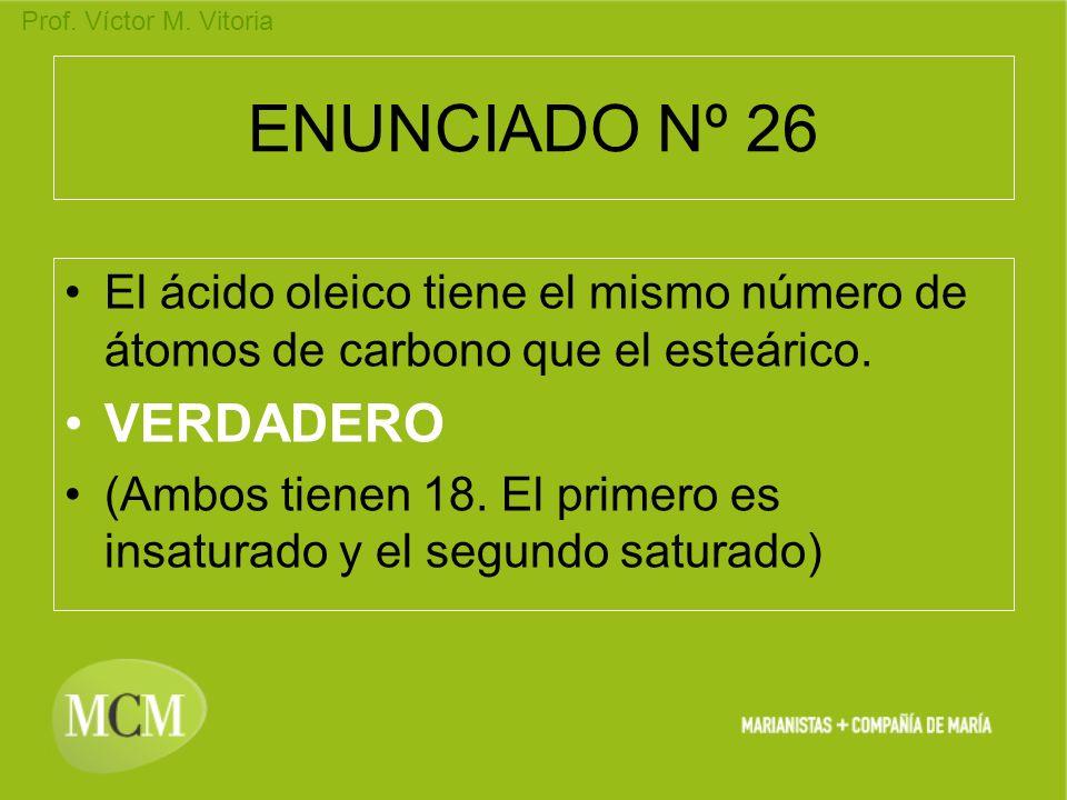 ENUNCIADO Nº 26 VERDADERO