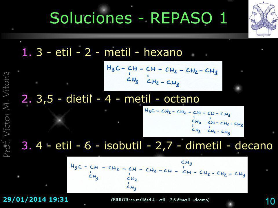 Soluciones - REPASO 1 1. 3 - etil - 2 - metil - hexano