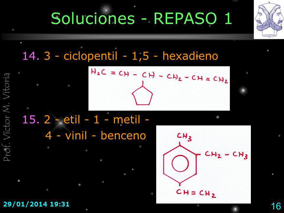 Soluciones - REPASO 1 14. 3 - ciclopentil - 1,5 - hexadieno