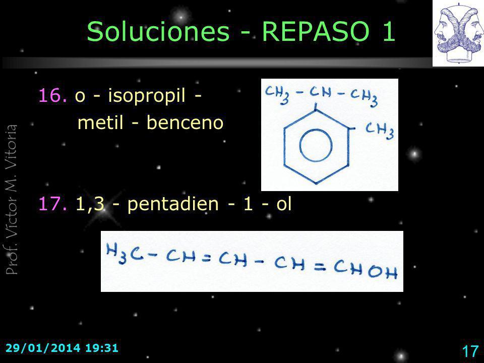 Soluciones - REPASO 1 16. o - isopropil - metil - benceno