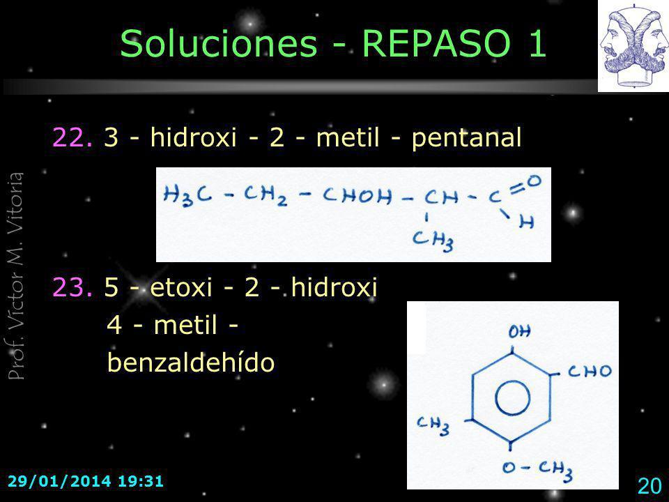 Soluciones - REPASO 1 22. 3 - hidroxi - 2 - metil - pentanal