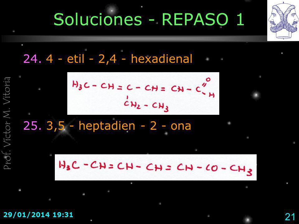 Soluciones - REPASO 1 24. 4 - etil - 2,4 - hexadienal