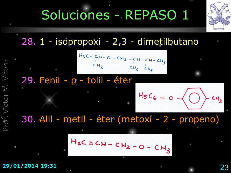 Soluciones - REPASO 1 28. 1 - isopropoxi - 2,3 - dimetilbutano