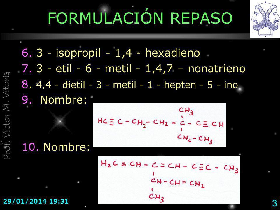 FORMULACIÓN REPASO 6. 3 - isopropil - 1,4 - hexadieno