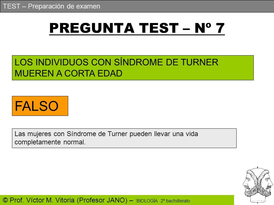 PREGUNTA TEST – Nº 7 FALSO