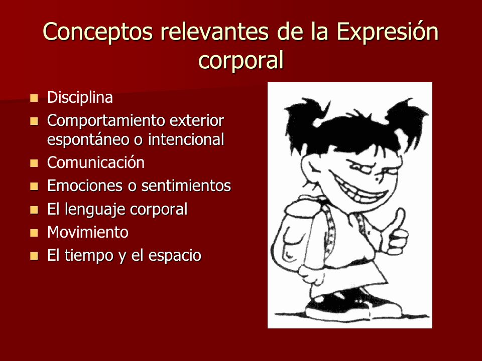 Conceptos relevantes de la Expresión corporal