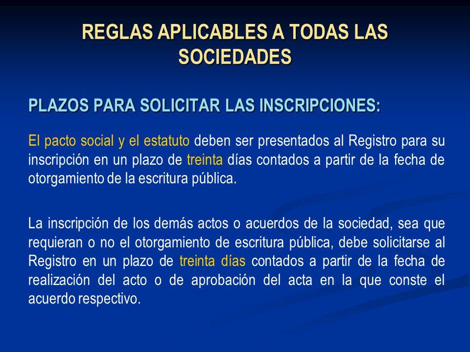 REGLAS APLICABLES A TODAS LAS SOCIEDADES