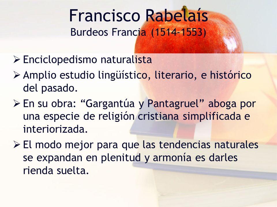 Francisco Rabelaís Burdeos Francia (1514-1553)
