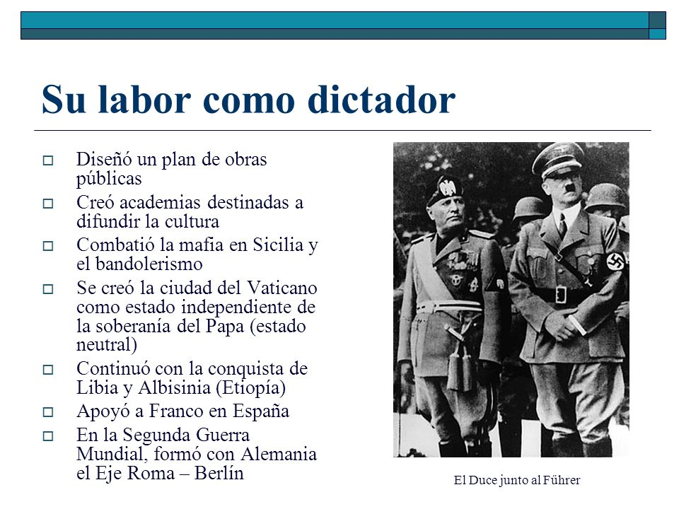 Su labor como dictador Diseñó un plan de obras públicas