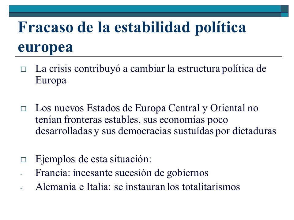 Fracaso de la estabilidad política europea