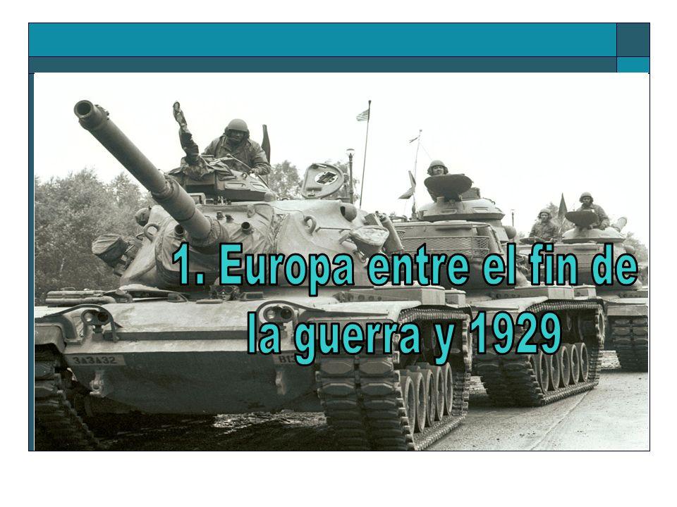1. Europa entre el fin de la guerra y 1929