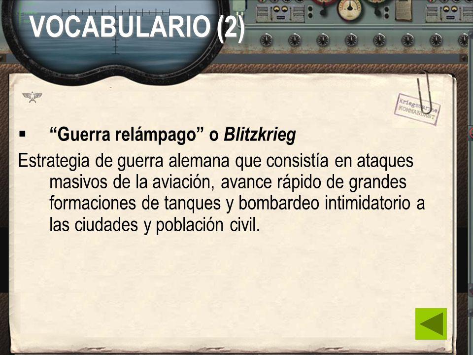 VOCABULARIO (2) Guerra relámpago o Blitzkrieg