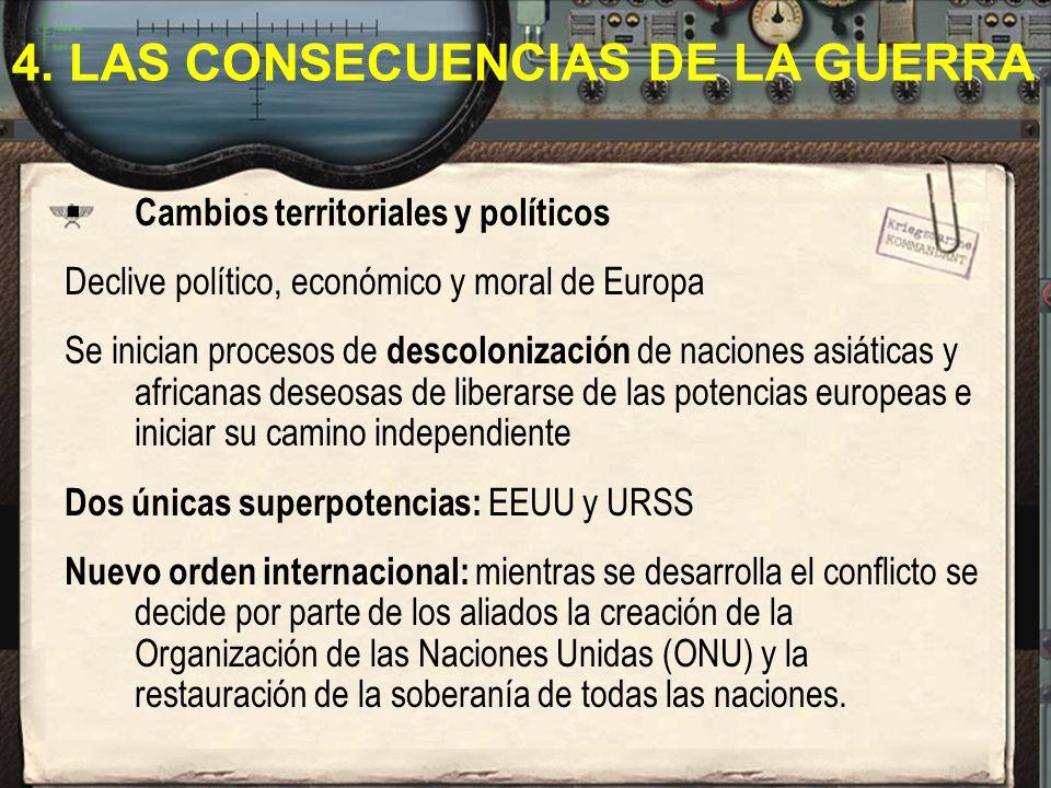 4. LAS CONSECUENCIAS DE LA GUERRA