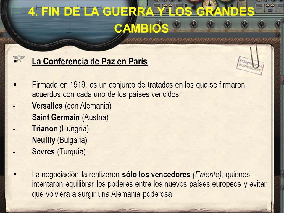 4. FIN DE LA GUERRA Y LOS GRANDES CAMBIOS